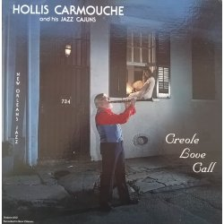 Hollis Carmouche And His Jazz Cajuns ‎– албум Creole Love Call