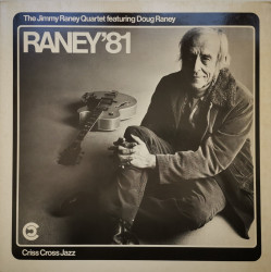 Jimmy Raney Quartet Featuring Doug Raney ‎– албум Raney'81