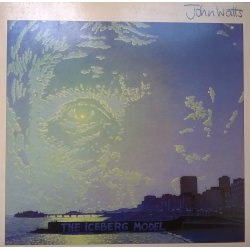 John Watts – албум The Iceberg Model