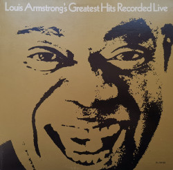 Louis Armstrong – албум Greatest Hits Recorded Live