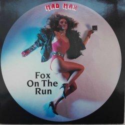 Mad Max – сингъл Fox On The Run