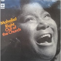 Mahalia ‎– албум Sings The Gospel Right Out Of The Church