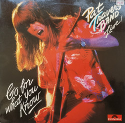 Pat Travers Band – албум Live! Go For What You Know