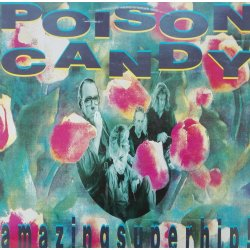 Poison Candy ‎– албум Amazing Super Hip!