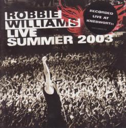 Robbie Williams – албум Live Summer 2003 (CD)