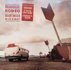 Rubber Rodeo – албум Heartbreak Highway