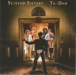 Scissor Sisters – албум Ta-Dah (CD)