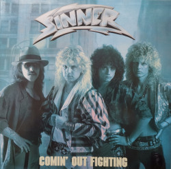 Sinner – албум Comin' Out Fighting