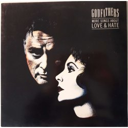 The Godfathers ‎– албум More Songs About Love & Hate