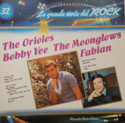 The Orioles / Bobby Vee / The Moonglows / Fabian – албум The Orioles / Bobby Vee / The Moonglows / Fabian