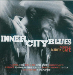 Various ‎– албум Inner City Blues (The Music Of Marvin Gaye) (CD)