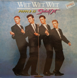 Wet Wet Wet ‎– албум Popped In Souled Out