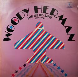 Woody Herman And His Big Band – албум Woody Herman And His Big Band In Poland