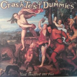 Crash Test Dummies ‎– албум God Shuffled His Feet
