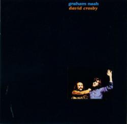 Graham Nash, David Crosby  – албум Graham Nash, David Crosby (CD)