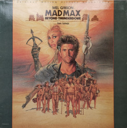 Various ‎– албум Mad Max - Beyond Thunderdome - Original Motion Picture Soundtrack