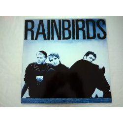 Rainbirds ‎– албум Rainbirds