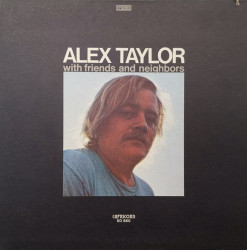 Alex Taylor – албум With Friends And Neighbors