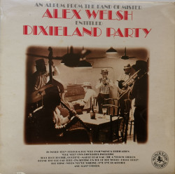 Alex Welsh & His Band ‎– албум Dixieland Party