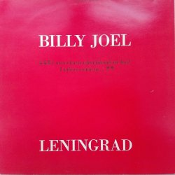 Billy Joel ‎– сингъл Leningrad