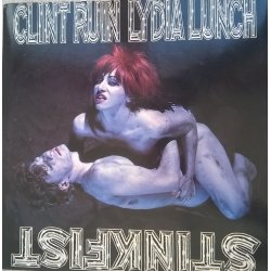 Clint Ruin And Lydia Lunch ‎– сингъл Stinkfist