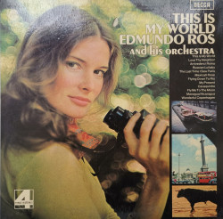 Edmundo Ros And His Orchestra – албум This Is My World