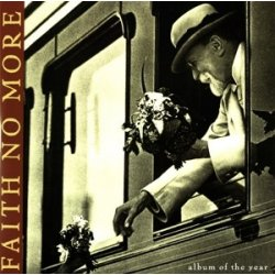 Faith No More ‎– албум Album Of The Year