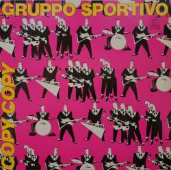Gruppo Sportivo – албум Copy Copy