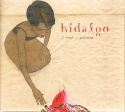 Hidalgo – албум I Want A Girlfriend (CD)