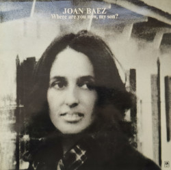 Joan Baez – албум Where Are You Now, My Son?