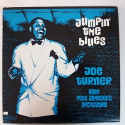 Joe Turner With Pete Johnson's Orchestra ‎– албум Jumpin' The Blues