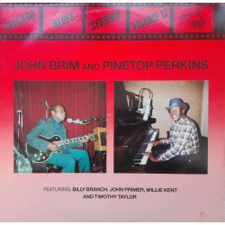 John Brim And Pinetop Perkins ‎– албум Chicago Blues Session Volume 12