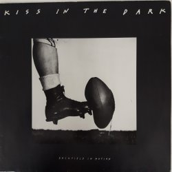 Kiss In The Dark – сингъл Backfield In Motion