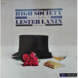 Lester Lanin And His Orchestra ‎– албум High Society (Volume 11)
