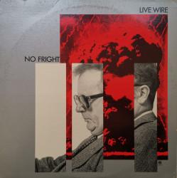 Live Wire – албум No Fright