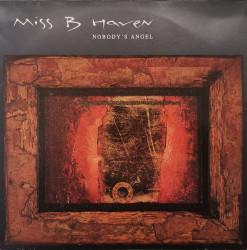 Miss B Haven – албум Nobody's Angel