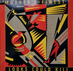 Mother's Finest – албум Looks Could Kill