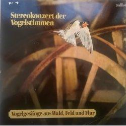 No Artist – албум Stereokonzert Der Vogelstimmen - Vogelgesänge Aus Wald, Feld Und Flur
