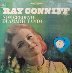 Ray Conniff And The Singers – албум Non Credevo Di Amarti Tanto