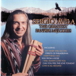 Sergio Avila ‎– албум The Greatest Pan Pipe Melodies (CD)