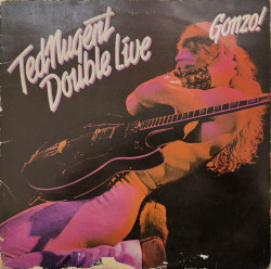 Ted Nugent – албум Double Live Gonzo!