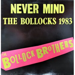 The Bollock Brothers ‎– албум Never Mind The Bollocks 1983
