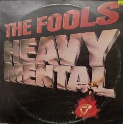 The Fools – албум Heavy Mental
