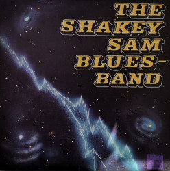 The Shakey Sam Bluesband ‎– албум The Shakey Sam Bluesband