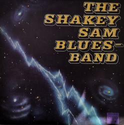 The Shakey Sam Bluesband – албум The Shakey Sam Bluesband