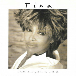 Tina Turner – албум What's Love Got To Do With It (CD)