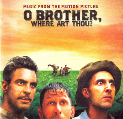 Various ‎– албум O Brother, Where Art Thou? (CD)