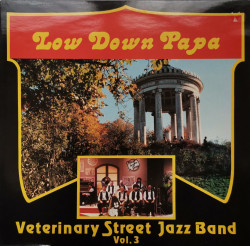 Veterinary Street Jazz Band  ‎– албум  Low Down Papa