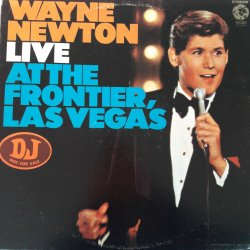 Wayne Newton ‎– албум Live At The Frontier, Las Vegas