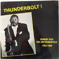 Various – албум Thunderbolt! Honkin' R&B Sax Instrumentals 1952-1956